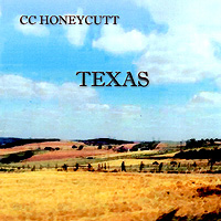 CC Honeycutt Texas Album