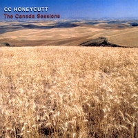 CC Honeycutt Canada Sessions Album